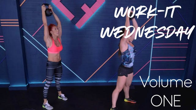 Work-It Wednesday | Volume ONE