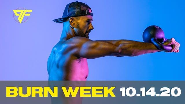 Burn Week | Buck-It Wednesday - 10.14.20