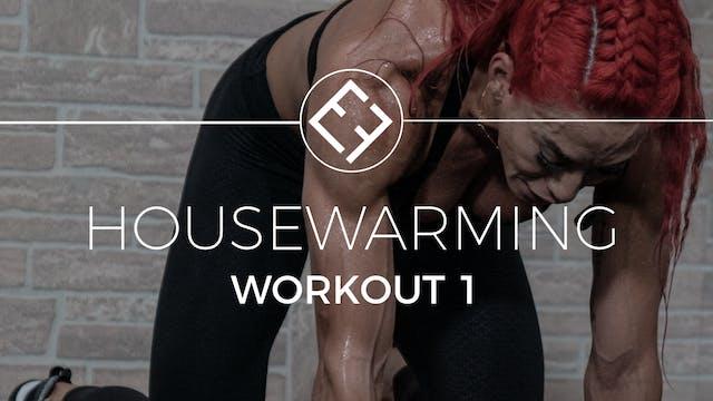 Housewarming | Workout #1