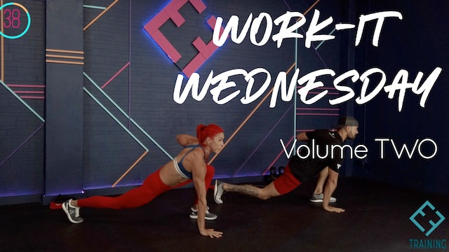 WORK-IT WEDNESDAY | Volume TWO