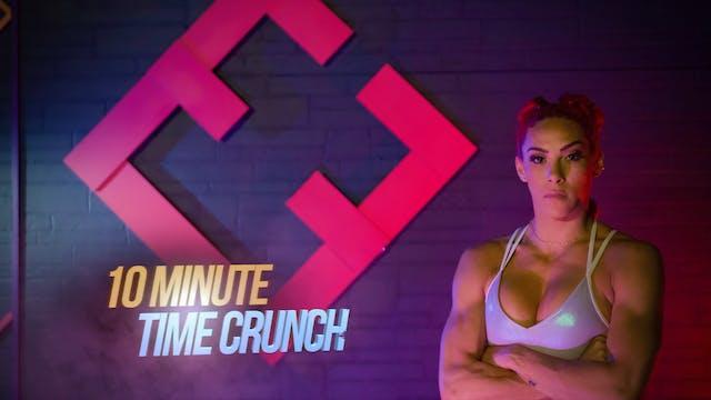 10 Min Time Crunch