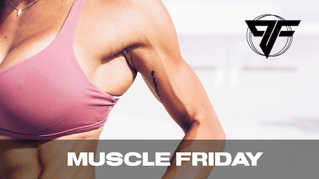 PFC Online | Muscle Friday [POST CHAIN] | 2.19.21