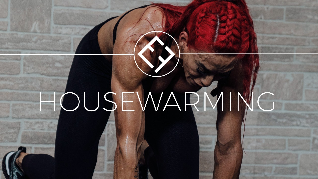 HEF Housewarming | 30 Day Program