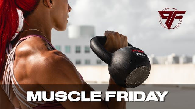 PFC Online | Muscle Friday | 3.5.21