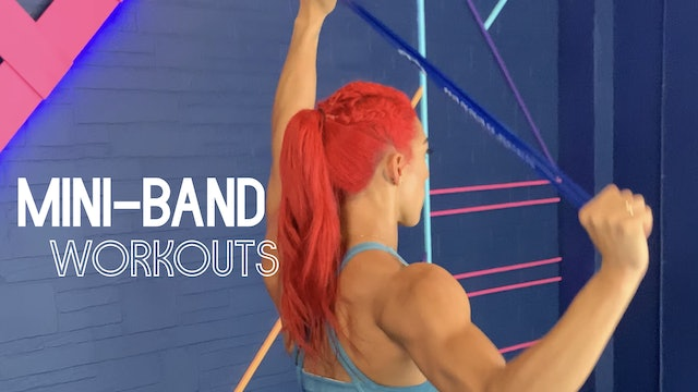 MINI-BAND WORKOUTS