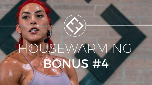 Housewarming | Bonus #4