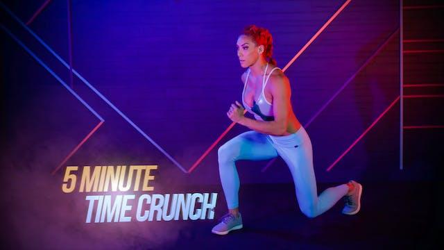 5 Min Time Crunch