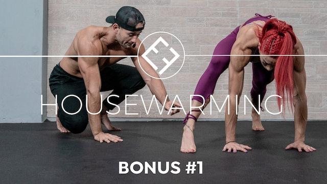 Housewarming | Bonus #1