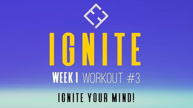Ignite | Week 1 - Workout #3