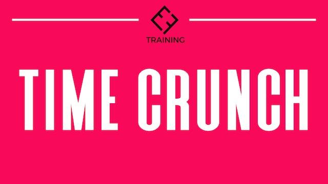 TIME CRUNCH WORKOUTS
