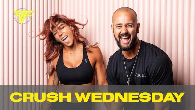 Crush Week | Wednesday | 6.9.21