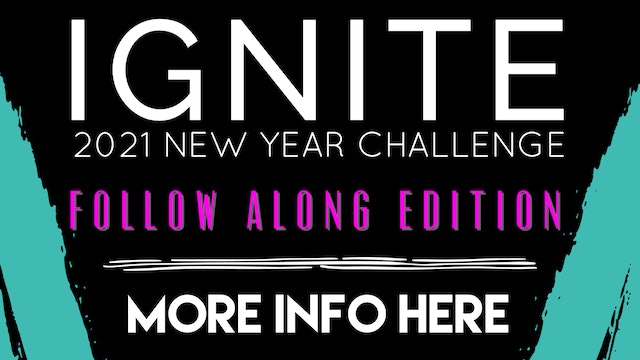 2021 IGNITE CHALLENGE FOLLOW ALONG EDITION