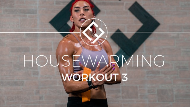 Housewarming | Workout #3
