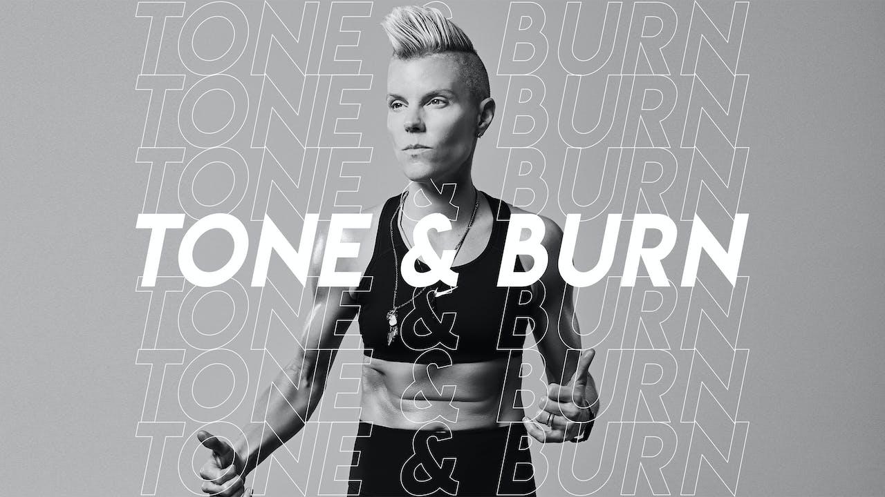 BUNDLE - Tone & Burn w VAL
