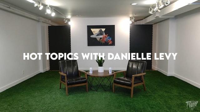 Nutrition #2: Hot Topics w VAL & DANIELLE