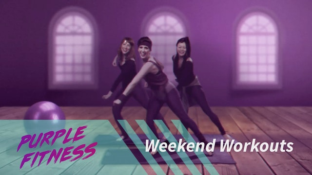 Purple Fitness - Weekend 1 Purchase/Rent