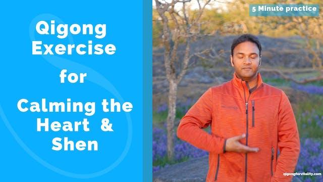 5 Minute Heart Calming Qigong Practic...