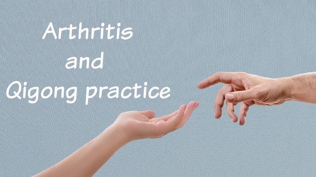 Arthritis and Qigong Practice (6 mins)