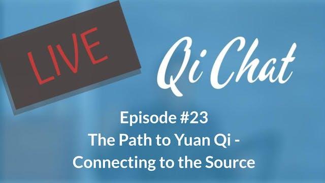 February Qi Chat - The Path to Yuan Q...