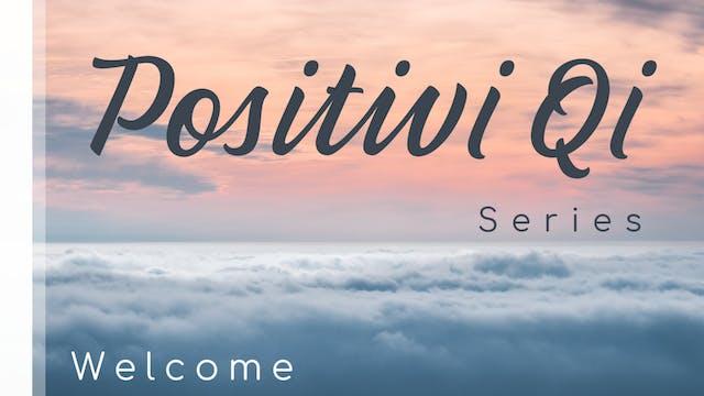 Basics of Positivi Qi Qigong (6 mins)