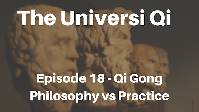 Universi Qi Episode 18 - Philosophy vs Practice (5 mins)