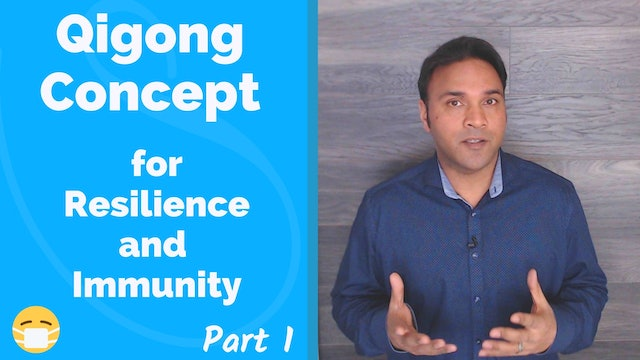 Qigong Concept for Physical and Mental Resilience (16 mins)