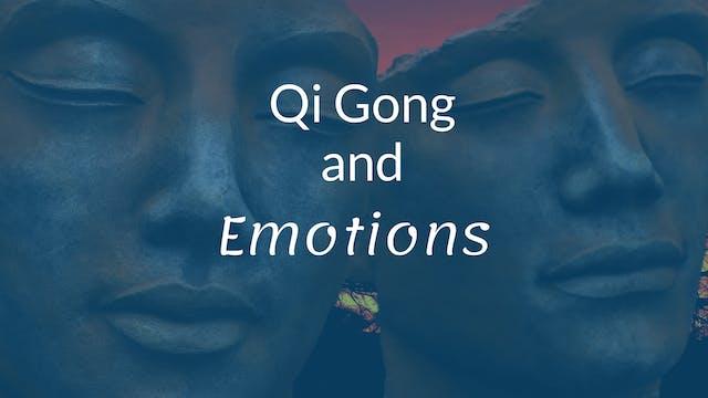 Qigong and Emotions (30 min)