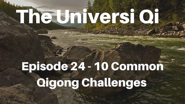 Universi Qi Episode 24 - 10 Most Comm...