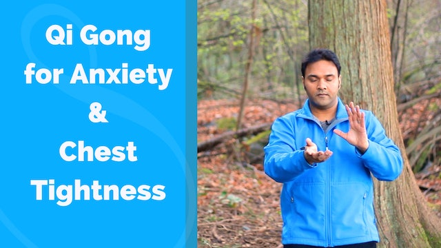 Qi Gong for Anxiety and Chest Tightness (12 mins)