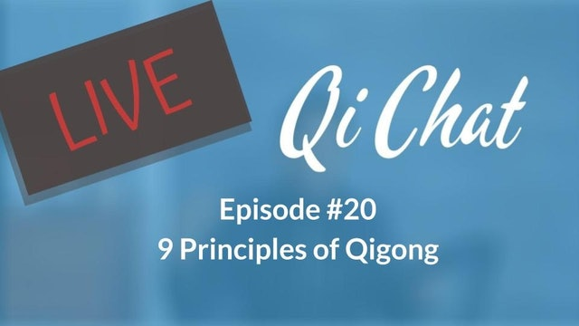 Nov Qi Chat - 9 Principles of Qigong (75 mins)