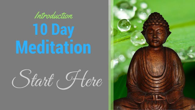 Welcome to the 10 Day Meditation Chal...
