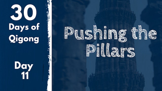 Day 11 Pushing the Pillars (17 mins)