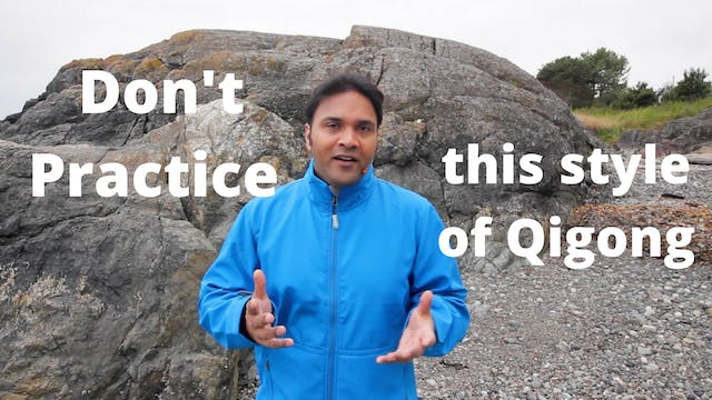 Don't practice this style of Qigong (...