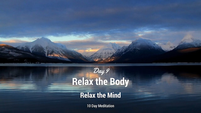 Day 9 Meditation - Relax Body, Relax ...