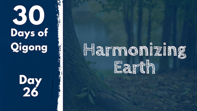 Day 26 Harmonizing Earth (21 mins)
