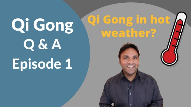 'Q and A' Episode 1 - Heat and Qi Gon...