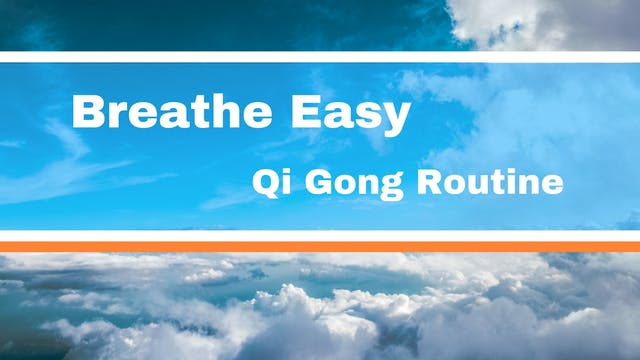 Breathe Easy (12 mins)