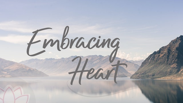 Embracing Heart (34 mins)