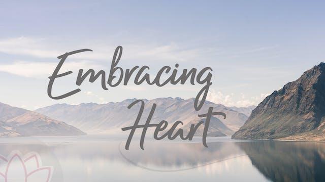 Embracing Heart (34 mins)