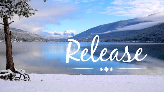 Release (25 mins)