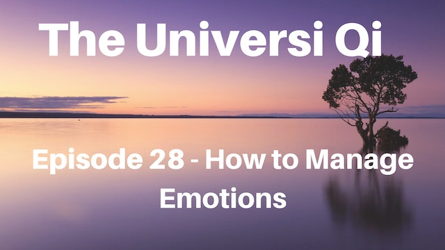 Universi Qi Episode 28 - How to Manage Emotions (4 mins)