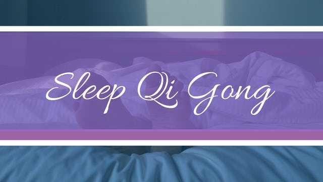 Sleep Qi Gong (19 mins)