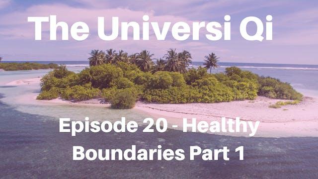 Healthy Boundaries - Part 1 The Basic...