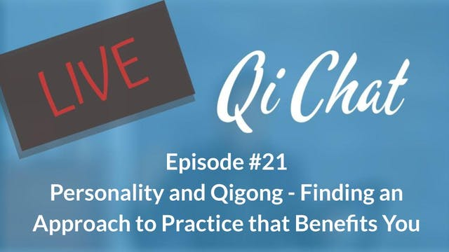 Dec Qi Chat - Personality and Qigong ...