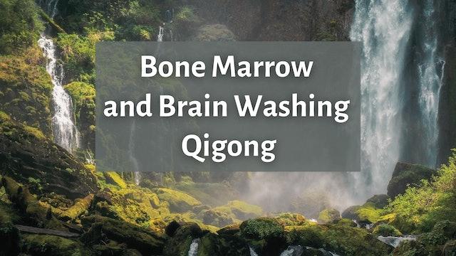 Bone Marrow and Brain Washing Qigong (20 mins)