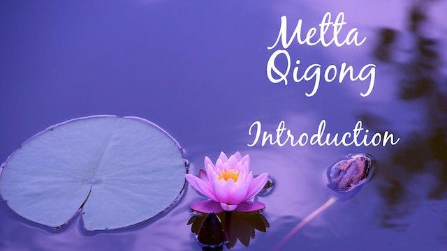 Metta Qigong Intro (6 mins)