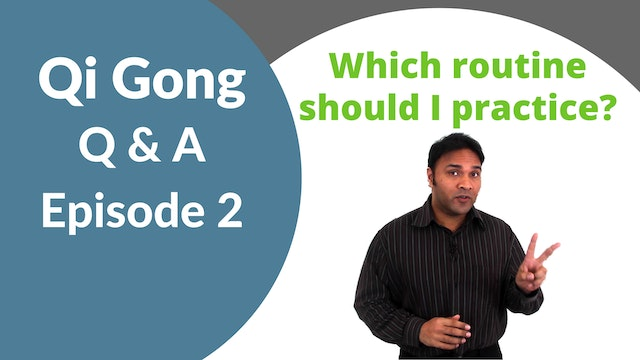 'Q and A' Episode 2 - Which Qi Gong R...