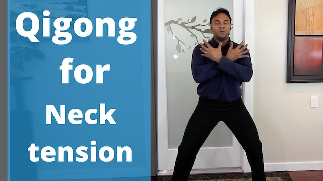 Qigong for Neck Pain and Tension (9 mins)