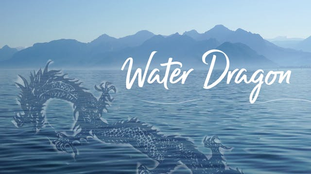 Water Dragon (34 mins)