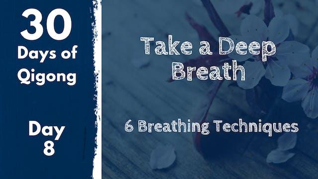 Day 8 Take a Deep Breath (18 mins)